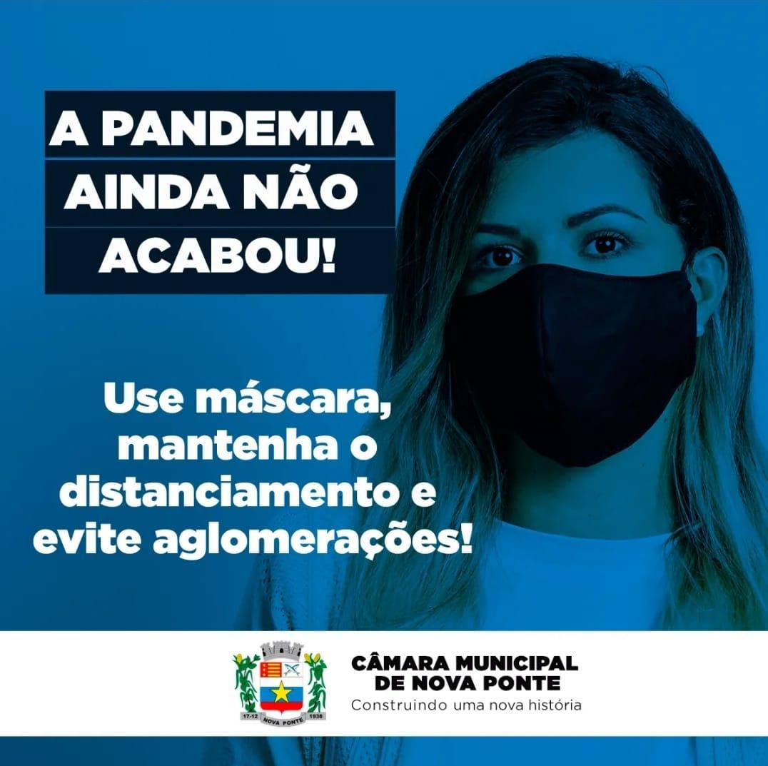 A Pandemia ainda NÃO acabou!